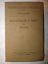 D'Alessandro: Brigantaggio e Mafia in Sicilia 1959 D'Anna, camorra malavita dolo