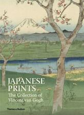 Japanese Prints: The Collection of Vincent van Gogh, , Used Excellent Book