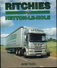 Truck Road Haulage Book: RITCHIES OF HETTON-LE-HOLE