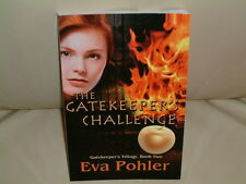 The Gatekeeper's Challenge signed by Eva Pohler