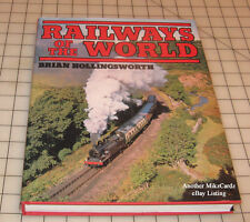 "RAILWAYS of The WORLD Hard Cover Train Book ""Brian Hollingsworth"""