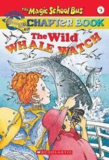 The Magic School Bus The Wild Whale Watch Chapter book 3 Scholastic 2000 Science