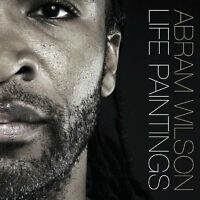 Abram Wilson - Life Paintings [CD]