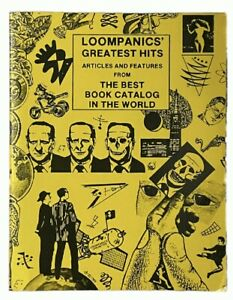 Loompanics' Greatest Hits: Articles and Features from the Best Book Catalog...