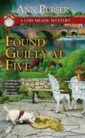 Found Guilty at Five (Lois Meade Mystery) - Mass Market Paperback - GOOD