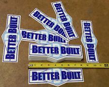"""5 - """"BETTER BUILT"""" Original Racing Sticker Decal * NHRA * NASCAR * GASSER * IRL"""