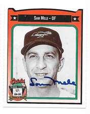 SAM MELE 1991 CROWN AUTOGRAPHED SIGNED # 294 ORIOLES DECEASED
