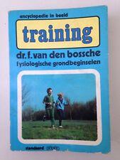 Training. Physiologische Grondbeginselen - Dr F. Van den Bossche
