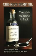 CBD-Rich Hemp Oil: Cannabis Medicine is Back ( Paperback )