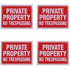 Private Property No Trespassing Sign 9 x 12 Inch - 4 Pack