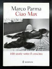 Marco Parma, Ciao Max. 101 storie sotto il cuscino, Ed. Bompiani, 2000