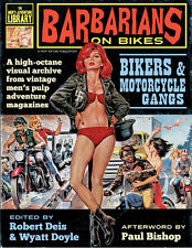 Barbarians On Bikes: Bikers & Motorcycle Gangs in Men's Pulp Magazines-Softcover
