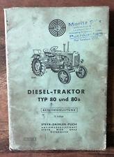 Betriebsanleitung für STEYR Diesel Traktor Typ 80 und 80s * Oldtimer * 1961