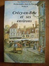 (Seine et Marne) PLANCKE : Crécy-en-Brie et ses environs, 1989.