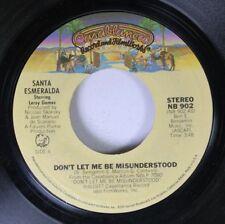 Pop 45 Santa Esmeralda - Don'T Let Me Be Misunderstood / You'Re My Everything On