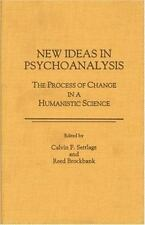 New Ideas in Psychoanalysis: The Process of Change in Humanistic Science
