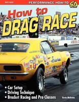 How to Drag Race Book ~NHRA Drag Racing~Pro Classes & Bracket racing~ BRAND NEW!