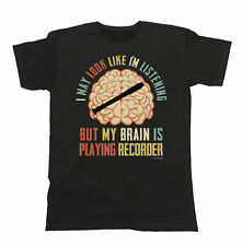 Mens Womens T-Shirt My Brain Is Playing RECORDER Music Tee Christmas Gift Funny
