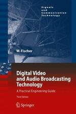 Digital Video And Audio Broadcasting Technology: A Practical Engineering Guid...