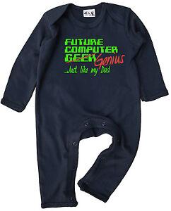 """Dirty Fingers Baby Romper Suit Gift """"Future Computer Geek /Genius like Dad"""""""
