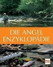 Encyclopédie de l'ange Technique Conseils Experts Matériel Pêche de la piste