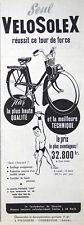 PUBLICITÉ DE PRESSE 1955 SEUL VELOSOLEX 660 RÉUSSIT CE TOUR DE FORCE