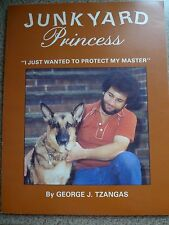 Vintage 1982 JUNKYARD PRINCESS SIGNED 1st Edition BY GEORGE J TZANGAS Paperback