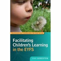 Facilitating Children's Learning in the EYFS by Ann Langston (Paperback, 2014)