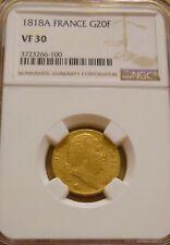"FRANCE 1818-A GOLD ""KING LOUIS XVIII"" 20 FRANCS NGC VF-30"