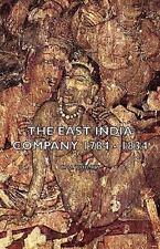 The East India Company 1784 - 1834 (Hardback or Cased Book)