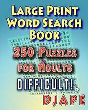 Large Print Word Search Book: 250 Puzzles for Adults by Djape (Paperback / softback, 2015)