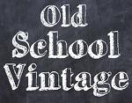 OLD SCHOOL VINTAGE