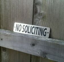 No Soliciting Metal Sign - Etched Stainless Steel for front door