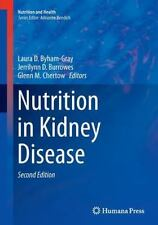 Nutrition and Health: Nutrition in Kidney Disease (2016, Paperback)