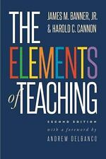 The Elements of Teaching by Harold C. Cannon, Andrew Delbanco and James M.,...