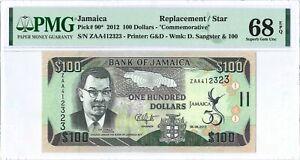 """Jamaica 100 Dollars P90* 2012 PMG68EPQ s/n ZAA412323 """"Replacement"""" Hybrid Comm."""