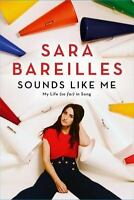Sounds Like Me: My Life (So Far) in Song by Bareilles, Sara