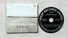 "CD AUDIO DISQUE INT/ VINCENT GALLO ""WHEN"" CD LIMITED ÉDITION HARDBOUND COVER"