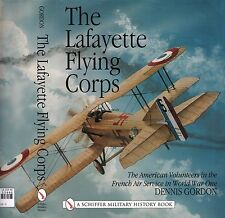 The Lafayette Flying Corps - American Volunteers in French Air Service WW1