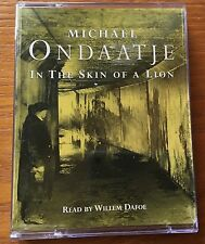 AUDIO BOOK Michael Ondaatje IN THE SKIN OF A LION read by William Dafoe - 2 cass