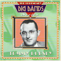 Tommy Dorsey - The Legendary Big Bands Series (CD)