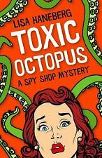 Spy Shop Mystery: Toxic Octopus 1 by Lisa Haneberg (2017, Paperback)