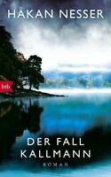 Der Fall Kallmann von Hakan Nesser (2017, Gebundene Ausgabe)