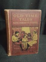 Vintage Old Time Tales, Kate Forrest Oswell, Every Childs Series 1912