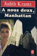 LIVRE POCHE--A NOUS DEUX MANHATTAN--JUDITH KRANTZ