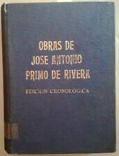 Obras De Jose Antonio Primo De Rivera - Edición Cronológica (1970)