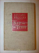 ROMANZO AFRICANO Luciano Zuccoli, KIF TEBBI 1930 Treves in tela