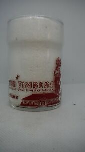Vintage Restaurant Water Glass - The Timbers Restaurant & Motel - Paducah, Ky.