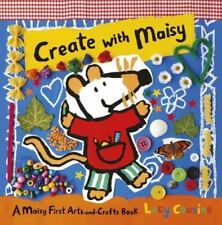 Create with Maisy: A Maisy First Arts-and-Crafts Book by Lucy Cousins NEW