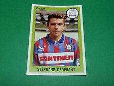 N°48 STEPHANE DEDEBANT SM CAEN STADE MALHERBE PANINI FOOT 94 FOOTBALL 1993-1994